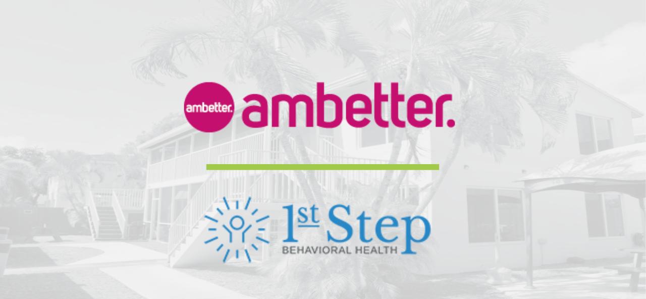 Ambetter Drug Rehab Coverage - 1st Step Behavioral Health